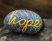 Inspirational Stone / Hope Stone /Written on Stone / Painted Rocks / Motivation Words /River Rocks