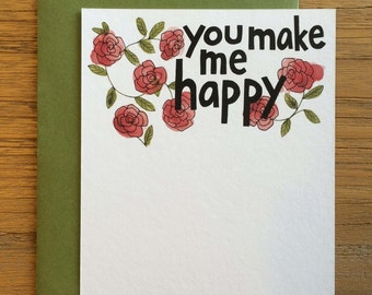 You Make Me Happy Hand Drawn Text Flower Pattern of Roses on A2 Flat Note Card
