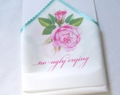 No ugly crying wedding handkerchief, mother of the bride wedding favor, pink roses, non-custom, bachelorette party favor