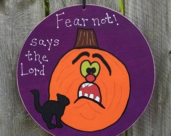 Fear not says the Lord, original handpainted Halloween wall hanging - SALE