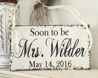 SOON TO BE Mrs. | Bride to Be | Wedding Signs | Shower Signs | Bride and Groom | Mr. and Mrs. | 9 x 5 Chair Signs | Bridal Shower Sign