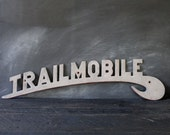 Vintage Trailmobile Trailer Sign, Antique Automobile Logo, Trucker Trucks Mancave Cool