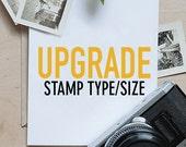 UPGRADE - Upgrade Stamp Size or Creative