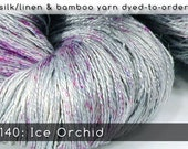 DtO 140: Ice Orchid on Silk/Linen or Bamboo Yarn Custom Dyed-to-Order