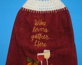 Wine double hanging towel,  crochet top kitchen dish towel