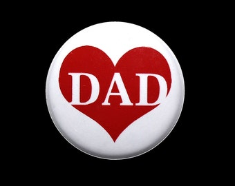 Dad Love Heart - Pinback Button Badge 1 inch