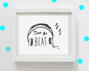 Drop The Beat, Digital Print