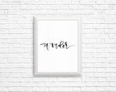 Wander Black Watercolor Calligraphy Printable
