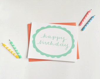 Birthday Card - Happy Birthday - Handwritten - Hand Lettered Calligraphy - Illustration - Quirky Fun Girly Blue Orange Blank Inside