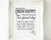 "Welcome to the Candy Buffet Wedding 8"" x 10"" Sign - PRINTABLE Digital file-Instant download -Reception Sweets Table Poster, Bag & Box"