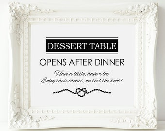 Dessert Table Sign, Dessert Table Opens After Dinner Wedding Sign, PRINTABLE Wedding Sign, Sweets Table Sign, Sign for Wedding Dessert Table