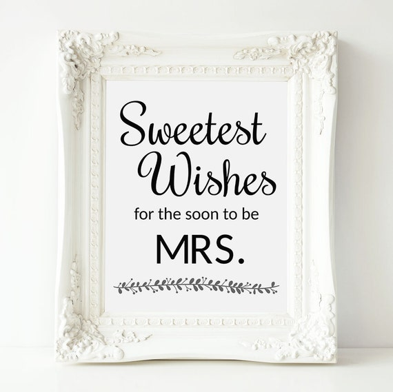 bridal shower sign sweetest wishes for soon to be by