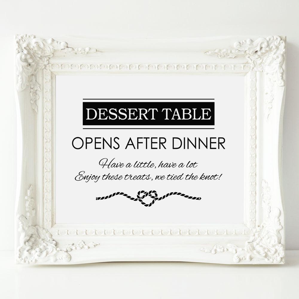 Dessert Table Sign Opens After Dinner Wedding