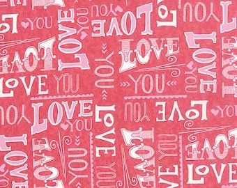 Hugaboo Fabric by Moda Valentines Day Pretty in Pink Tossed LOVE YOU Type Script on Red