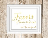 Gold Foil Printed Favor Wedding Sign- Gold Foil Printed Signs