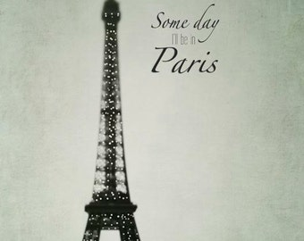 Some Day I'll be in Paris, Quote, Eiffel Tower Print, Black, Mint, Paris Decor, Travel Photography