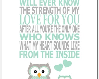 Mint Gray Nursery Art, Own Nursery Decor, Kids Wall Art, Girl Nursery Art, Quote, No One Else Will Ever Know the Strength of My Love, Print