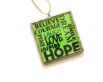 Inspirational words, hope love believe inspire, stained glass ornament, lime green, gift idea, wall art, typography home decor