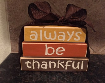 Thanksgiving Wood Blocks - Always Be Thankful- Mini Stacker
