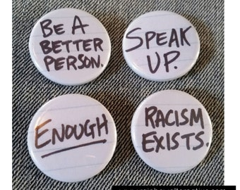 Enough Racism buttons pins badges pin / magnet set pinback buttons