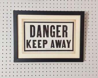Vintage Sign - DANGER KEEP AWAY