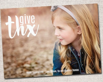 "Photo Thanksgiving Card, Holiday Card: PRINTABLE (""Give Thx"" Thanksgiving custom card)"