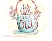 Mais Oui the Morning Grail Coffee Cup Print Wall Art Decor in French