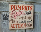Pumpkin Spice, Primitive, Folk Art , Word Art sign