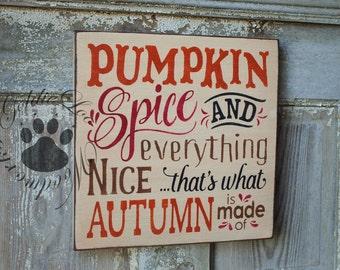Pumpkin Spice, Primitive, Folk Art , Word Art sign