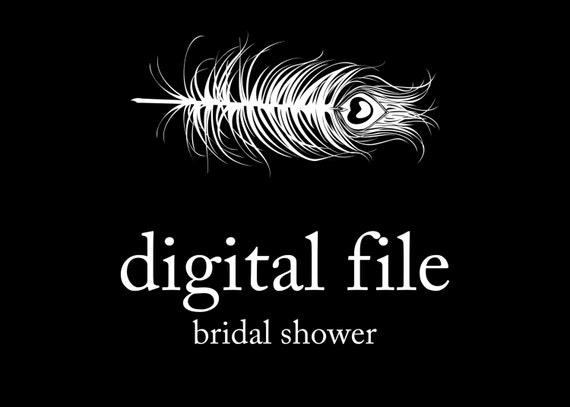 Peacock Printing Digital Files - Bridal Shower