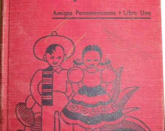 Juan y Maria Libro Uno. 1950s school reader in Spanish