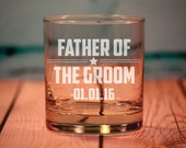 Father of the Bride or Father of the Groom Engraved Old Fashioned Glasses, Fathers Gift, Father of the Bride Gift, Father of the Groom Gift