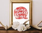 Home Sweet Home Digital Printable Art - Digital Print - Print at Home - Watercolor Quote