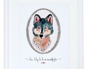 How Lucky To Be So Unusually Free Wolf Art Print