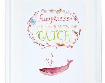 Happiness is a Fish That You Can Catch Art Print