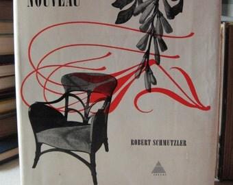 Art Nouveau by Robert Schmutzler 1962 Vintage hardcover with dust jacket
