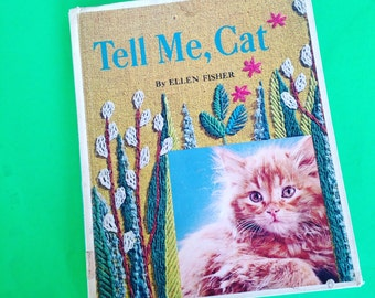 Tell Me, Cat Vintage Children's Book about Cat's Tons of great photos and illustrations! 1964