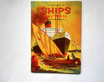 A Child's Book of Ships and Boats, a Vintage Children's Book