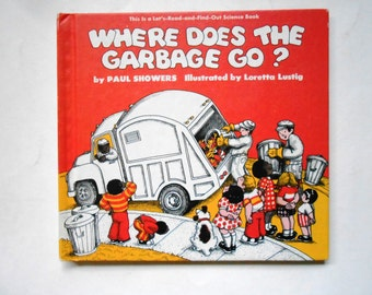 Where Does the Garbage Go?, a Vintage Children's Book