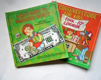 A Kid's Guide to Managing Money and A Consumer's Guide for Kids, Two Vintage Children's Books