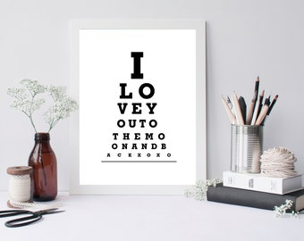 I Love You To The Moon And Back Eye Chart Print, Quote print poster, Inspirational quote , quote wall art