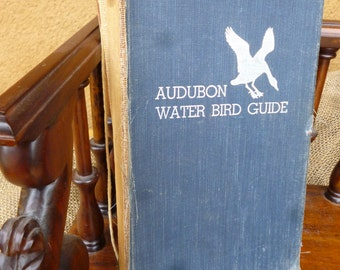 First Edition, Audubon Water Bird Guide, 1951, with bird watchers notes on sightings