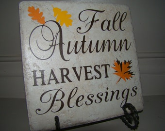 Fall Autumn Harvest Blessings - Thanksgiving or Fall decoration -  6 inch Tile with Vinyl Lettering