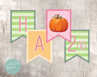 Our Little Pumpkin Printable Happy Birthday Custom Age Banner by Beth Kruse Custom Creations