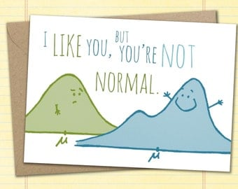 Nerdy Card - You're Not Normal Card - Funny Card for Friends, Statisticians, Statistics, Mathematicians, Math Cards, Nerd Friends