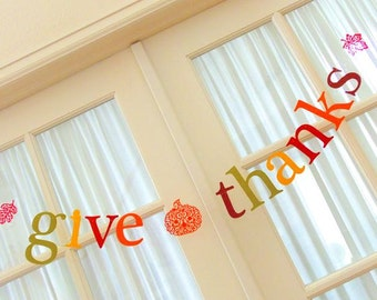 give thanks Banner.  Thanksgiving.  Decorations.  Holidays.  Autumn.  5280 Bliss.