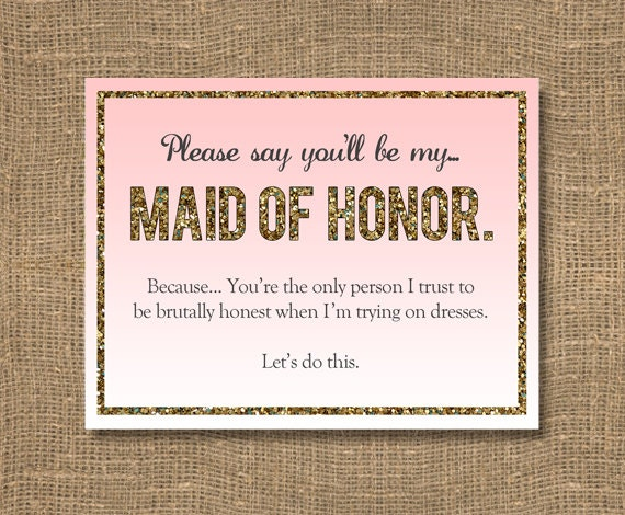 Honor Or Honour On Wedding Invitations: Please Say You'll Be My / Asking Bridesmaid / Funny Will
