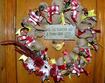 "Beautiful Burlap Wreath ""An Old Rooster and A Young Chick live here."