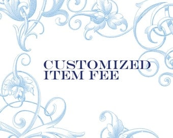 Customized Item Fee