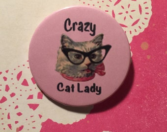 Crazy Cat Lady Pinback Button - 2.25 Inches
